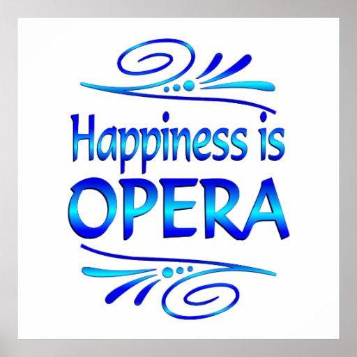 La felicidad es ÓPERA Posters