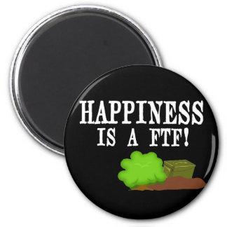 ¡La felicidad es un FTF! Imán Redondo 5 Cm