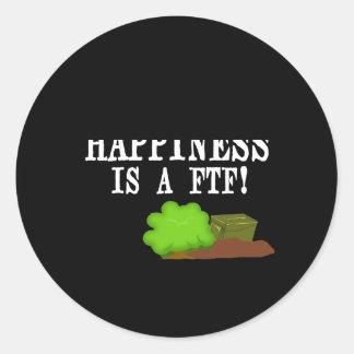 ¡La felicidad es un FTF! Pegatina Redonda