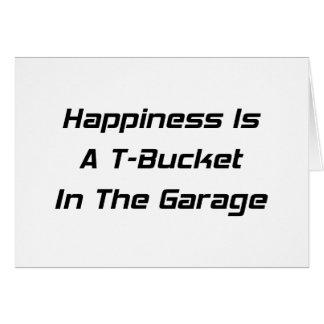 La felicidad es un Tbucket en los regalos de Tbuck Tarjeta De Felicitación
