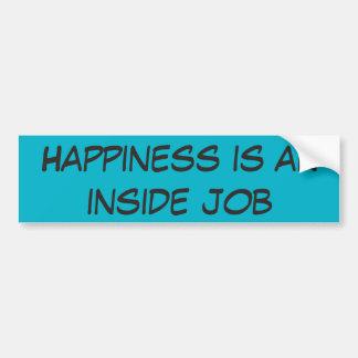 La felicidad es un trabajo interior pegatina de parachoque