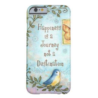 La felicidad es un viaje funda de iPhone 6 barely there