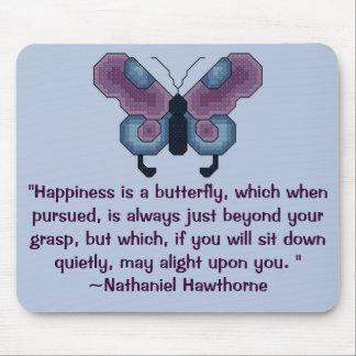 La felicidad es una cita de Hawthorne de la maripo Mouse Pads