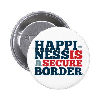 La felicidad es una frontera segura pin redondo de 2 pulgadas