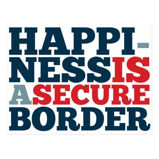 La felicidad es una frontera segura postales