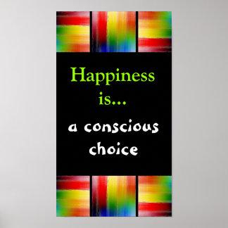 La felicidad es… una impresión bien escogida póster