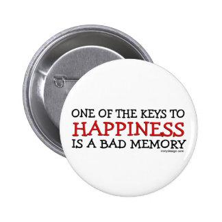 La felicidad es una mala memoria pin redondo de 2 pulgadas