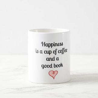 La felicidad es una taza de café y de un buen