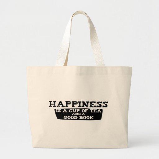 La felicidad es una taza de té y de un buen libro bolsa de tela grande