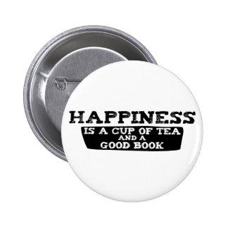 La felicidad es una taza de té y de un buen libro pin redondo de 2 pulgadas