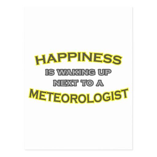 La felicidad está despertando. Meteorólogo Postal