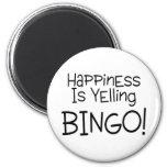 La felicidad está gritando bingo iman de nevera
