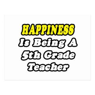 La felicidad está siendo 5to profesor del grado tarjeta postal