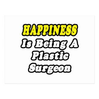 La felicidad está siendo cirujano plástico postales
