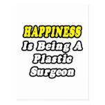 La felicidad está siendo cirujano plástico tarjetas postales