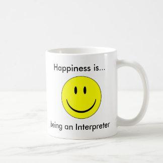 La felicidad… está siendo un intérprete taza de café