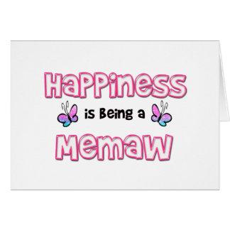 La felicidad está siendo un Memaw Tarjeta De Felicitación