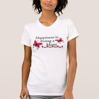 La felicidad está siendo una MARIPOSA Mimi Camiseta