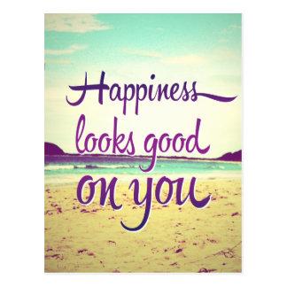 La felicidad parece buena en usted tarjeta postal