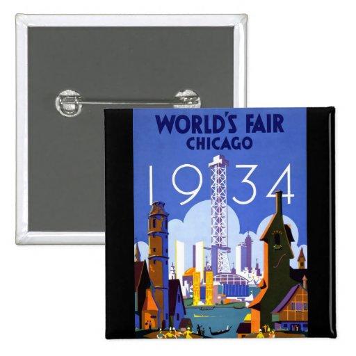 La feria 1934 de mundo de Chicago Pin Cuadrada 5 Cm