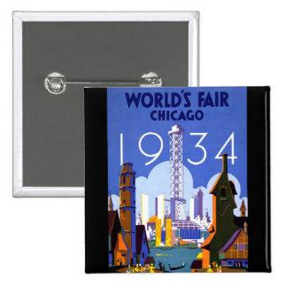 La feria 1934 de mundo de Chicago Pin Cuadrado
