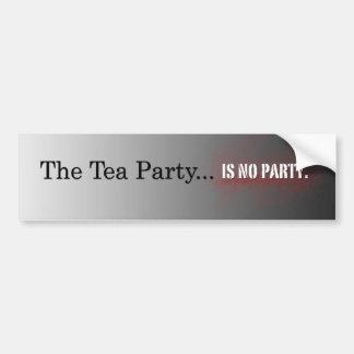 La fiesta del té…  No hay fiesta Pegatina De Parachoque