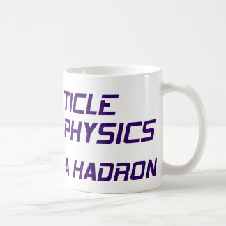 La física de partícula me da un Hadron Tazas De Café