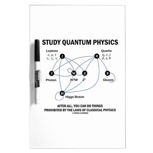 La física de Quantum del estudio usted puede hacer Tablero Blanco