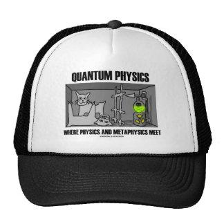 La física de Quantum donde la física y la metafísi Gorras