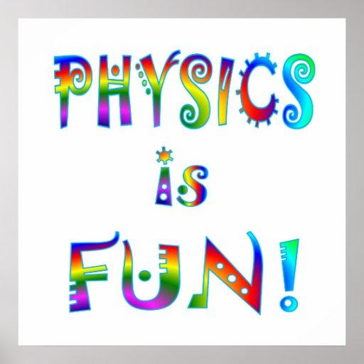 La física es diversión póster