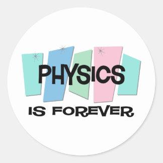 La física es Forever Pegatina Redonda