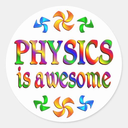 La física es impresionante pegatina redonda
