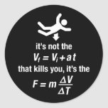 la física - es la desaceleración súbita que mata etiqueta redonda