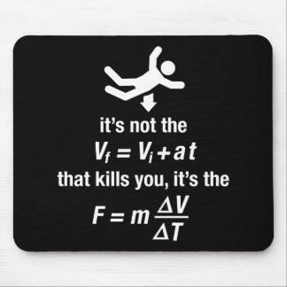 la física - es la desaceleración súbita que mata tapetes de raton