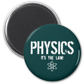 ¡La física - es la ley! Imán Redondo 5 Cm