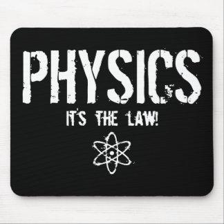 ¡La física - es la ley! Tapete De Raton