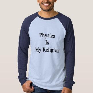 La física es mi religión camisas