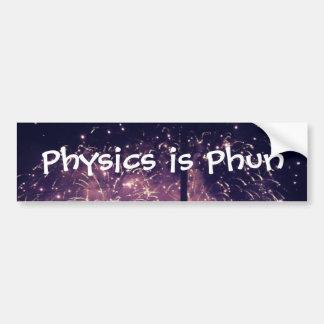 """La """"física es Phun"""" Bumpersticker Pegatina Para Auto"""