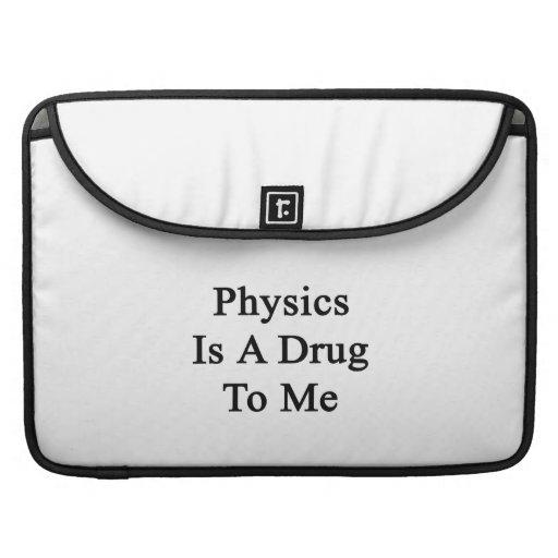La física es una droga a mí funda macbook pro