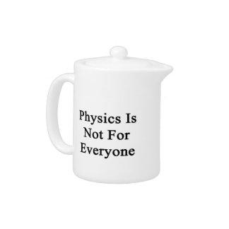 La física no está para cada uno