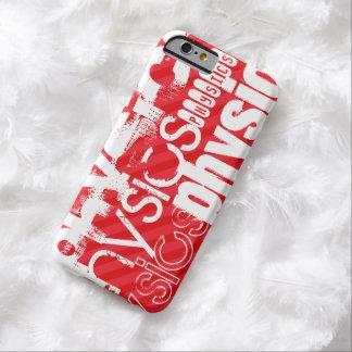 La física; Rayas del rojo del escarlata Funda De iPhone 6 Barely There