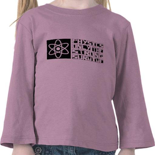 La física sobrevive camiseta