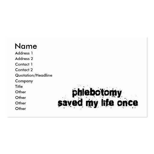 La flebotomía ahorró mi vida una vez tarjetas de visita