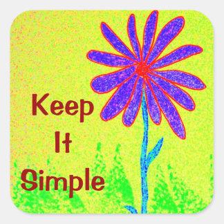 La flor salvaje lo mantiene simple pegatina cuadrada