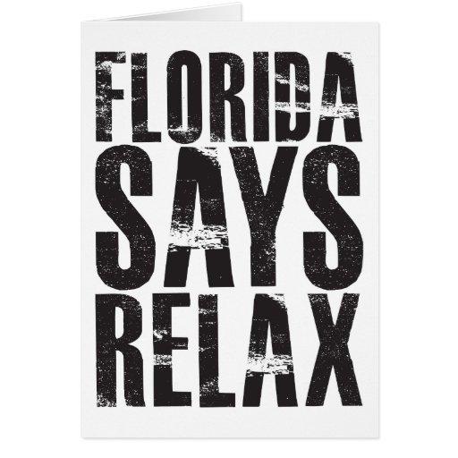 La Florida dice se relaja Tarjeta De Felicitación