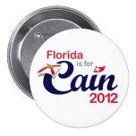 ¡La Florida está para Caín! - Caín 2012 Pins