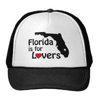La Florida está para el gorra de los amantes