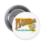 La Florida Pin