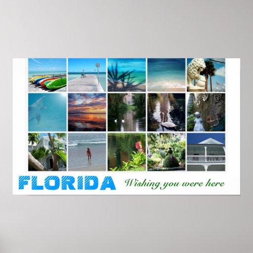 La Florida que le deseaba estaba aquí collag del p Posters
