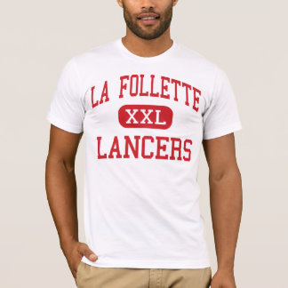 La Follette - Lancers - High - Madison Wisconsin T-Shirt